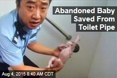 Abandoned Baby Saved From Toilet Pipe