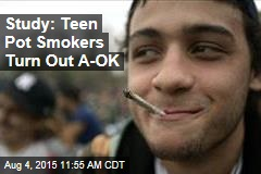 Study: Teen Pot Smokers Turn Out A-OK