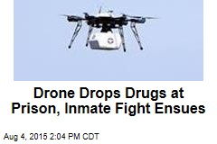 Drone Drops Drugs at Prison, Inmate Fight Ensues