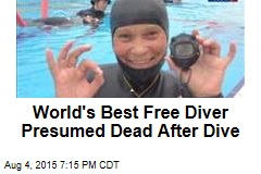 World's Best Free Diver Presumed Dead After Dive