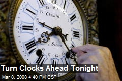 Turn Clocks Ahead Tonight