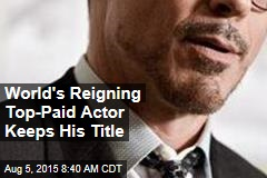 World's Reigning Top-Paid Actor Keeps His Title