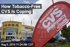 How Tobacco-Free CVS Is Coping