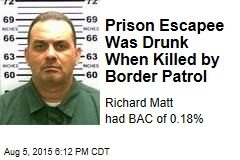 Prison Escapee Was Drunk When Killed by Border Patrol