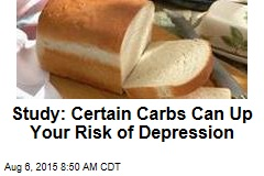 Study: Certain Carbs Can Up Your Risk of Depression
