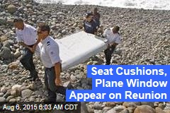 Seat Cushions, Plane Window Appear on Reunion