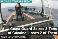 Coast Guard Seizes 8 Tons of Cocaine, Loses 2 of Them