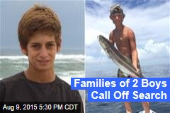 Families of 2 Boys Call Off Search