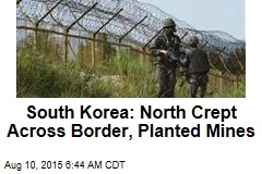 South Korea: North Crept Across Border, Planted Mines