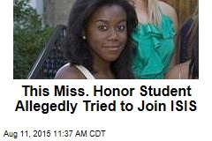 This Miss. Honor Student Allegedly Tried to Join ISIS