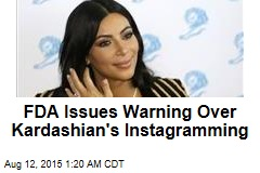 FDA Issues Kardashian Facebook Warning