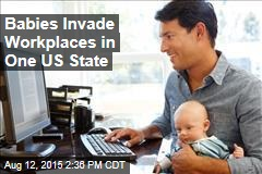 Babies Invade Workplaces in One US State