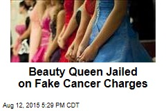 Beauty Queen Charged With Faking Cancer Worth $14K