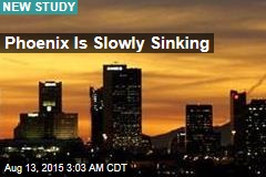 Phoenix Is Slowly Sinking