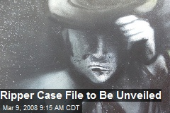 Ripper Case File to Be Unveiled