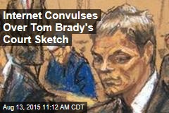 Internet Convulses Over Tom Brady's Court Sketch