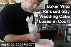 Baker Who Refused Gay Wedding Cake Loses in Court