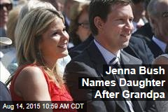 Jenna Bush Names Daughter After Grandpa