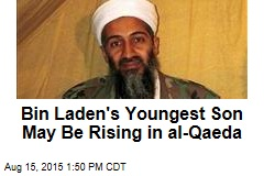 Bin Laden's Youngest Son May Be Rising in al-Qaeda