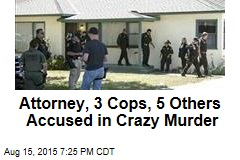 Attorney, 3 Cops, 5 Others Accused in Crazy Murder