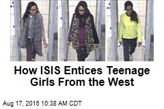 How ISIS Entices Teenage Girls From the West