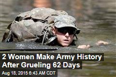 2 Women Make Army History After Grueling 62 Days