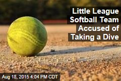 Little League Softball Team Accused of Taking a Dive