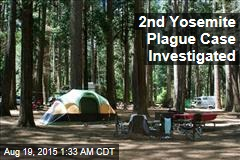 2nd Yosemite Plague Case Investigated