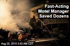 Fast-Acting Motel Manager Saves Dozens