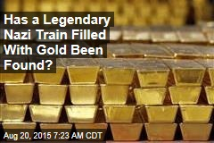 Has a Gold-Laden Nazi Train Been Found in Poland?