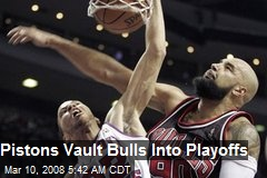 Pistons Vault Bulls Into Playoffs