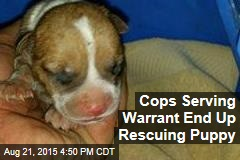 Cops Serving Warrant End Up Rescuing Puppy