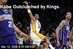 Kobe Outclutched by Kings