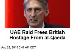 UAE Raid Frees British Hostage From al-Qaeda