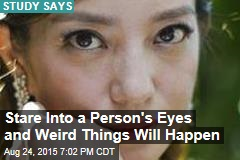 Staring Into a Person's Eyes Is Like Taking LSD