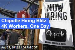 Chipotle Hiring Blitz: 4K Workers, One Day