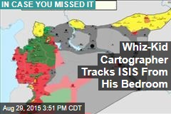 Whiz-Kid Cartographer Tracks ISIS From His Bedroom
