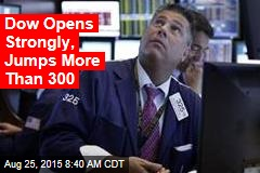 Dow Opens Strongly, Jumps More Than 300