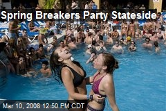Spring Breakers Party Stateside