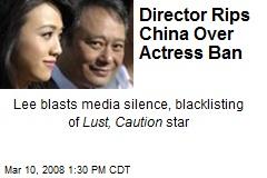 Director Rips China Over Actress Ban