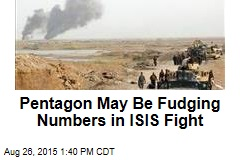 Pentagon May Be Fudging Numbers in ISIS Fight
