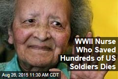 WWII Nurse Who Saved Hundreds of US Soldiers Dies