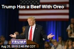 Trump Has a Beef With Oreo