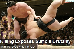 Killing Exposes Sumo's Brutality