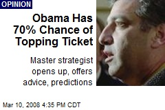 Obama Has 70% Chance of Topping Ticket