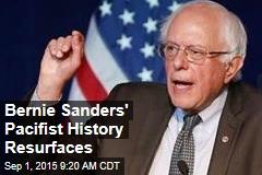 Bernie Sanders' Pacifist History Resurfaces