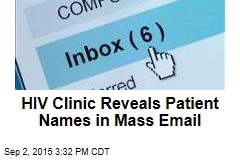 HIV Clinic Reveals Patient Names in Mass Email