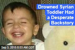Drowned Migrant Toddler Had a Desperate Backstory
