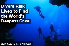 Divers Risk Lives to Find the World's Deepest Cave