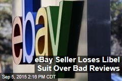 eBay Seller Loses Libel Suit Over Bad Reviews